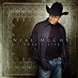 Songtexte von Neal McCoy - That's Life
