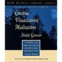 Creative Visualization Meditation: Unabridged (Gawain, Shakti)