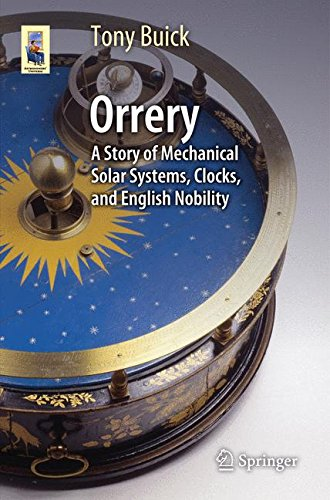 orrery-a-story-of-mechanical-solar-systems-clocks-and-english-nobility