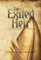 The Exiled Heir (The Autumn's Fall Saga Book 1) (English Edition)