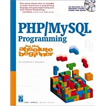 PHP/MySQL Programming for the Absolute Beginner with CDROM