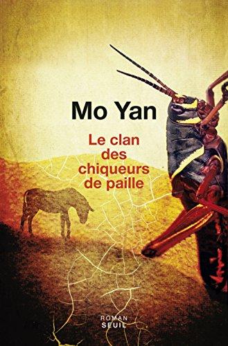 Le clan des chiqueurs de paille par Yan Mo