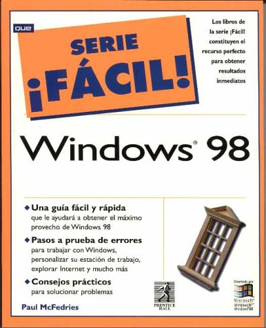 Serie Facil Windows 98 ( por Mcfedries
