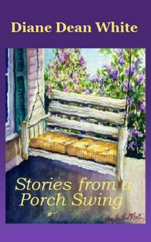 Back Porch Swing (Stories From a Porch Swing)