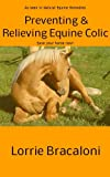 Preventing and Relieving Equine Colic