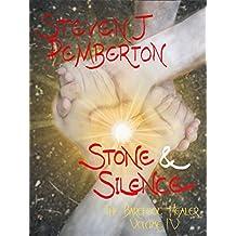 Stone & Silence (The Barefoot Healer Book 4)