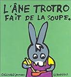 """Afficher """"L'Ane Trotro n° 08<br /> L'âne Trotro fait de la soupe"""""""