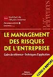 Le management des risques de l'entreprise - Cadre de référence - Techniques d'application - Coso II Report