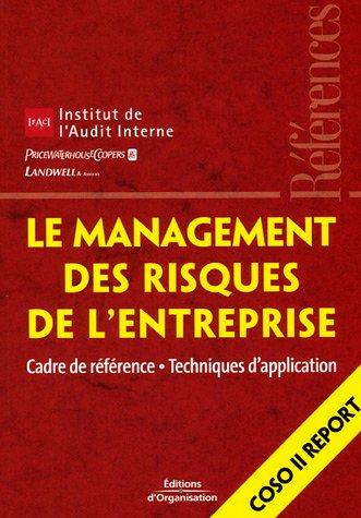 Le management des risques de l'entreprise : Cadre de référence