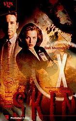 Akte X, Die unheimlichen Fälle des FBI, Skin