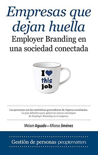 Empresas que dejan huella (Economía y Empresa) por Miriam Aguado Hernández