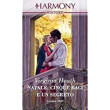 Natale, cinque baci e un segreto (Italian Edition)