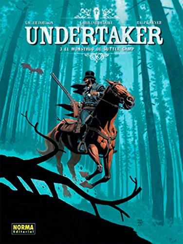 Undertaker 3. El monstruo de sutter camp por Meyer Dorison