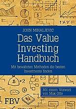 Das Value-Investing-Handbuch: Mit bewährten Methoden die besten Investments finden hier kaufen