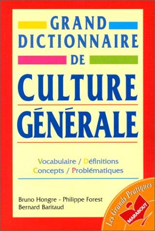 GRAND DICTIONNAIRE DE CULTURE GENERALE