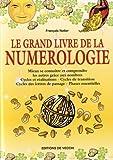 Le grand livre de la numérologie - De Vecchi - 02/03/2004