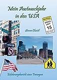Mein Austauschjahr in den USA: Erfahrungsbericht eines Teeanagers