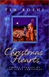 Christmas Hearts: Twelve Stories of the First Christmas