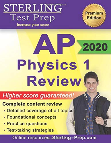 Sterling Test Prep AP Physics 1 Review: Complete Content Review for AP Physics 1 Exam (Ap Physics Essentials)
