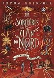 """Afficher """"Les sorcières du clan du Nord n° 2 La reine captive"""""""