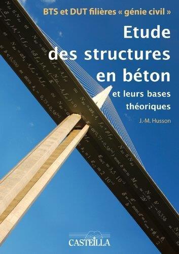 Etude des stuctures en béton aux Eurocodes par Jean-Marie Husson