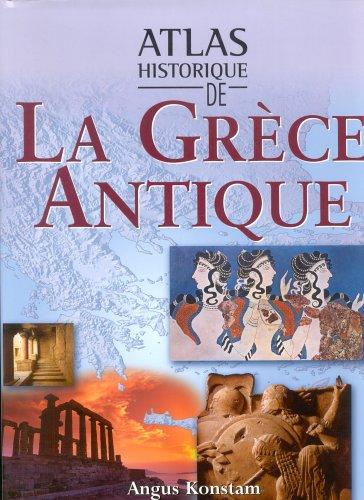 Atlas historique de la Grèce antique