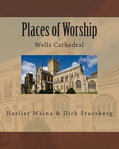 Places of Worship: Wells Cathedral: Volume 2