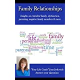 Family Relationships (Life Coaching Insights Book 1) (English Edition)