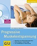 Progressive Muskelentspannung (GU Multimedia Körper, Geist & Seele) -