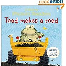 Toad Makes a Road (Usborne Phonics Readers)