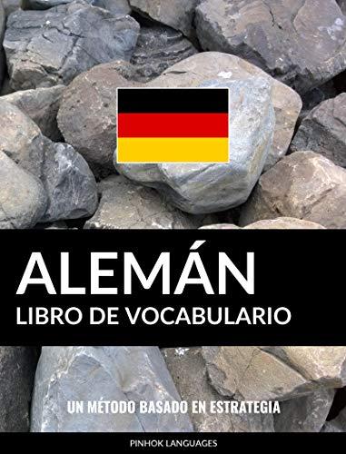 Libro de Vocabulario Alemán: Un Método Basado en Estrategia eBook ...