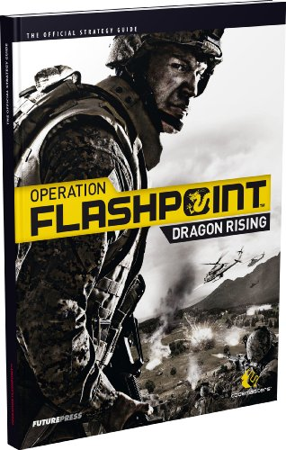 Operation Flashpoint Guide (Operation Flashpoint: Dragon Rising - The Official Strategy Guide)