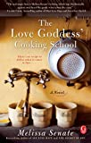 The Love Goddess' Cooking School (English Edition)