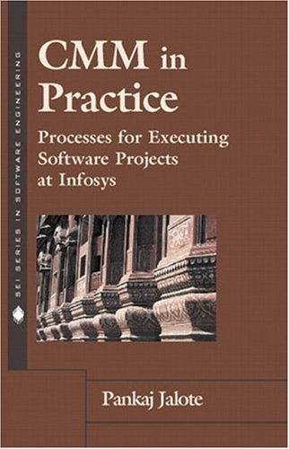 cmm-in-practice-processes-for-executing-software-projects-at-infosys-by-pankaj-jalote-1999-11-07