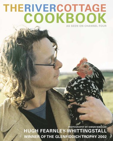 The River Cottage Cookbook por Hugh Fearnley-Whittingstall
