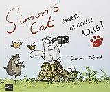 Simon's Cat envers et contre tous ! (4)