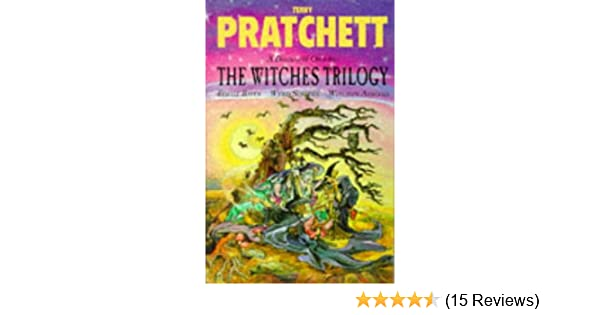 Wyrd Sisters,.. Terry Hardback The Witches Trilogy:  Equal Rites by Pratchett