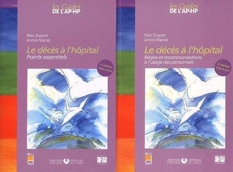 Le décès à l'hôpital : 2 volumes par Marc Dupont