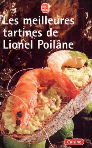 Les meilleures tartines de Lionel Poilâne
