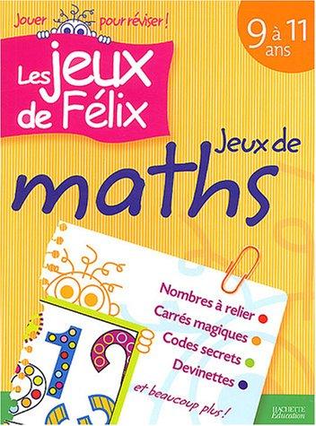 Jeux de maths, 9-11 ans par N. Gagne