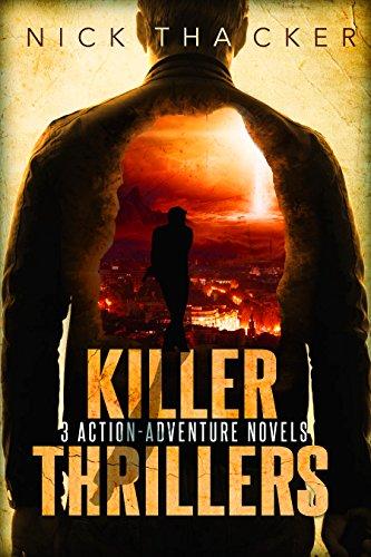 Killer Thrillers: 3 Action-Adventure Thrillers (English Edition) par Nick Thacker