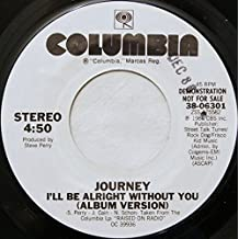 I'll Be Alright Without You (Hot Mix) [Vinyl Single 7'']