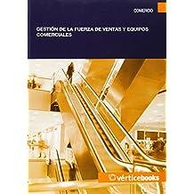 Gestión de la fuerza de ventas y equipos comerciales (MF1001_3)