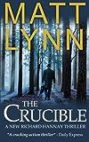 The Crucible: A New Richard Hannay Thriller