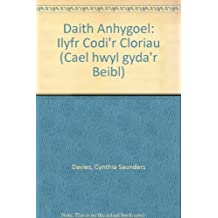 Daith Anhygoel: Ilyfr Codi'r Cloriau (Cael hwyl gyda'r Beibl)