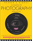 Complete Photography (Reader's Digest)