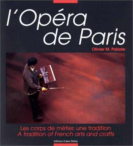 L'Opéra de Paris, les corps de mérier une tradition