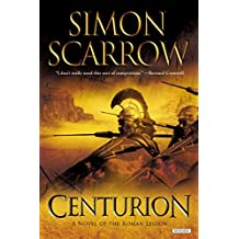 Centurion: A Roman Legion Novel