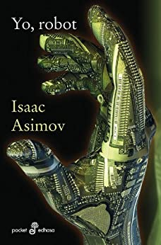 Yo, Robot (Pocket nº 74) eBook: Isaac Asimov: Amazon.es