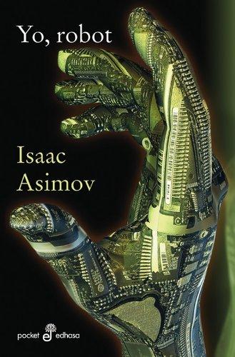Yo, Robot (Pocket) por Isaac Asimov